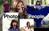 Comment prendre des Photos parfaites de personnes.