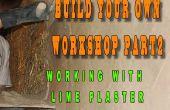 Construire votre propre atelier partie 2 - enduits de chaux