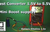 Essai Mini Booster 1.5V un 5,5 v