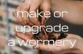 Faire ou mettre à niveau un composteur ver