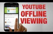Visionnez les vidéos de YouTube sans Internet
