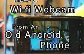 Faire une Webcam Wi-fi d'un vieux téléphone Android