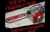 Sang-pulvérisation Evil Dead Chainsaw bras !