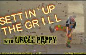 Settin'Up The Grill avec oncle Pappy