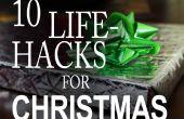 10 vie Hacks que vous devez savoir pour Noël !