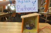 Haute technologie Birdhouse