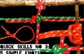 Compétences rapides #3: 5 nœuds simples pour la survie partie 3