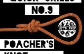 Compétences rapides #9: Comment faire nœud du braconnier