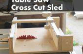 Comment faire une croix couper traîneau pour une scie de Table