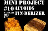 Mini projet #10 : Le Altoids Tin-Derizer aka le Kit ultime de feu