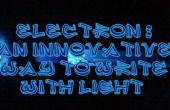 Électron-une façon innovatrice pour écrire avec la lumière