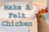 Comment : Faire un poulet feutre