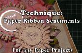 Comment faire joli papier ruban Sentiments