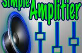 Comment faire un Mini amplificateur Audio Simple