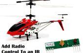 Ajouter Radio à un hélicoptère IR de Syma S107 (ou tout autre dispositif de IR)