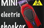Comment faire un mini choc électrique