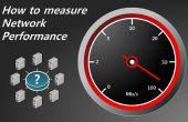 Comment mesurer les performances du réseau