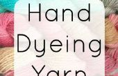 Guide du débutant à la main, teinture fil