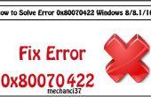 Comment résoudre l'erreur 0 x 80070422 Windows 8/8,1/10