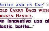 Poignée de sac à l'aide d'une bouteille en plastique et son plafond de réparation. Une utilisation créative de la bouteille en plastique usagé