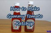 Comment faire la bouteille de Ketchup de tomate gommeuse
