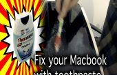 Comment réparer vos scratchs dans un écran de Macbook