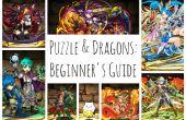 Puzzle et Dragons guide pour débutants (mise à jour pour la version 8.6)