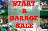 Comment démarrer une vente de Garage