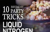 10 choses à faire à une fête d'anniversaire à l'azote liquide !