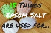 Ce qui est le sel d'EPSOM utilisé For| Vous voulez savoir ce qu'il utilise du sel d'Epsom pour ? 15 choses pour vous aujourd'hui !