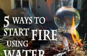 5 façons d'allumer un feu, l'eau