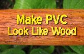 Faire ressembler a PVC bois