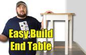 Facile construire Table d'extrémité - outils limités