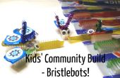 Communauté Kids' Build : Bristlebots !