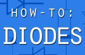 Mode d'emploi : Diodes