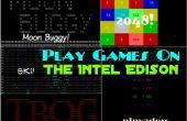 Jouez aux jeux sur l'Edison Intel !