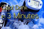 Refroidir les boissons en 3 Minutes
