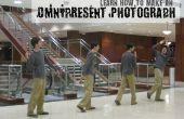 Comment faire une photographie omniprésent
