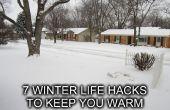 7 vie hiver Hacks pour vous garder au chaud