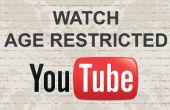 Comment faire pour regarder l'âge limité des vidéos sur Youtube