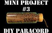 Mini projet #3: Bricolage Paracord distributeur